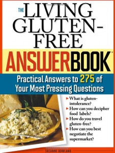 Living Gluten-Free Answer Book by Suzanne Bowland